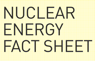 Nuclear Energy Fact Sheet